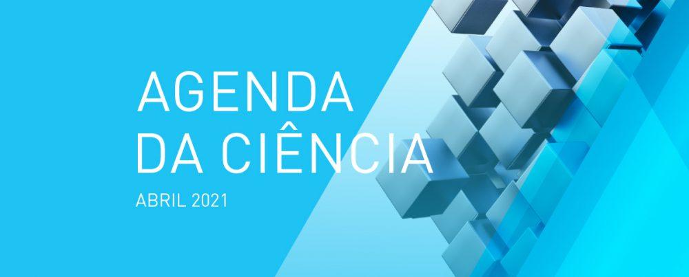 Agenda da ciência do Município de Oeiras para o mês de abril
